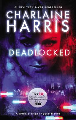 Image for Deadlocked (Sookie Stackhouse/True Blood, Book 12)