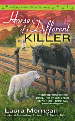 Image for Horse of a Different Killer (A Call of the Wilde Mystery)