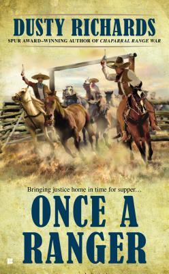 Image for Once a Ranger (A Chaparral Western)