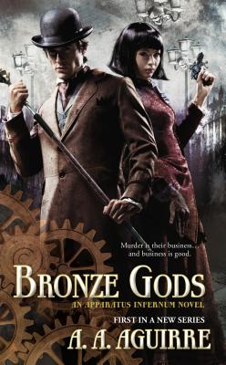Image for Bronze Gods (An Apparatus Infernum Novel)