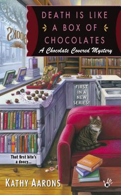 Image for Death Is Like a Box of Chocolates (A Chocolate Covered Mystery)