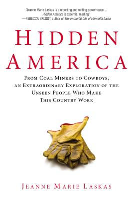 Image for Hidden America: From Coal Miners to Cowboys, an Extraordinary Exploration of the