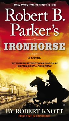 Image for Robert B. Parker's Ironhorse (A Cole and Hitch Novel)