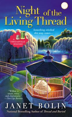 Image for Night of the Living Thread (A Threadville Mystery)