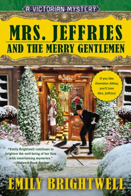 Mrs. Jeffries and the Merry Gentlemen (A Victorian Mystery), Emily Brightwell