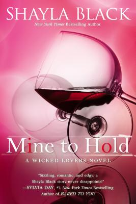 MINE TO HOLD (WICKED LOVERS) -- BARGAIN BOOK, BLACK, SHAYLA