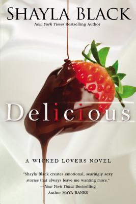 Delicious (A Wicked Lovers Novel), Black, Shayla