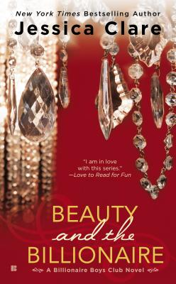 Image for Beauty and the Billionaire (Billionaire Boys Club Novel)