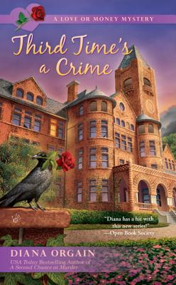 Image for Third Time's a Crime (A Love or Money Mystery)