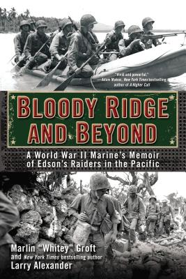 Image for Bloody Ridge and Beyond: A World War II Marine's Memoir of Edson's Raiders in the Pacific