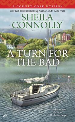 Image for A Turn for the Bad (A County Cork Mystery)