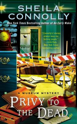 Image for Privy to the Dead (A Museum Mystery)