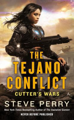 Image for The Tejano Conflict (Cutter's Wars)