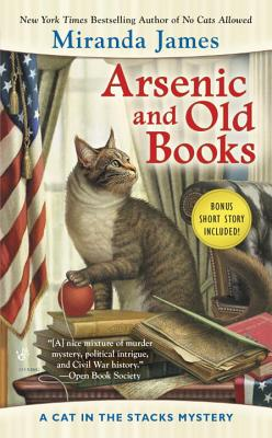 Arsenic and Old Books (Cat in the Stacks Mystery), James, Miranda