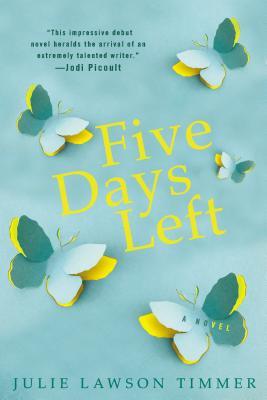 Five Days Left, Timmer, Julie Lawson