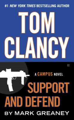 Image for Tom Clancy Support and Defend (A Campus Novel)