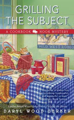 Image for Grilling the Subject (A Cookbook Nook Mystery)
