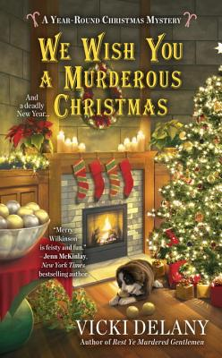 Image for We Wish You a Murderous Christmas: A Year Round Christmas Mystery