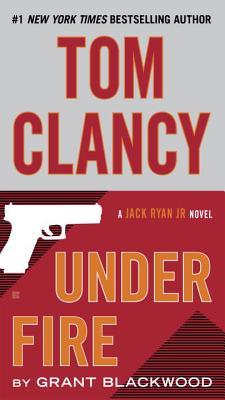 Image for Tom Clancy Under Fire: A Campus Novel (A Jack Ryan Jr. Novel)