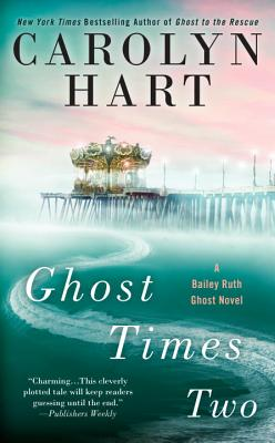 Image for Ghost Times Two (A Bailey Ruth Ghost Novel)