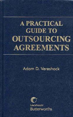 Image for A Practical Guide to Outsourcing Agreements