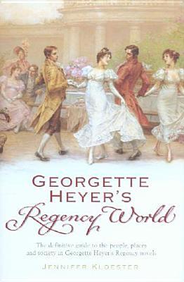 Image for Georgette Heyer's Regency World