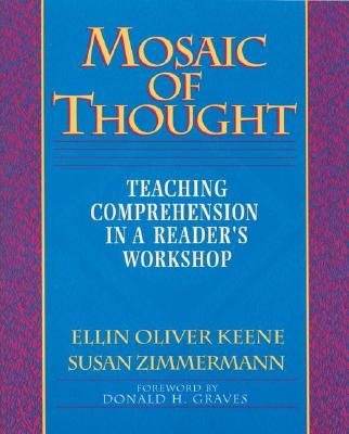 Image for Mosaic of Thought: Teaching Comprehension in a Reader's Workshop