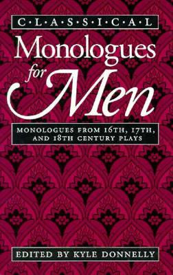 Classical Monologues for Men, Donnelly, Kyle