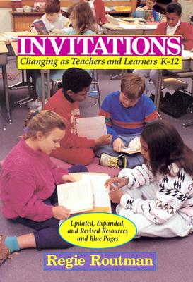 Image for Invitations: Changing as Teachers and Learners K-12