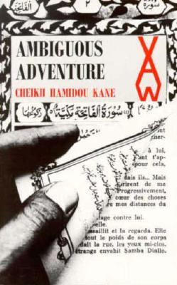 Ambiguous Adventure (African Writers), Cheikh Hamidou Kane
