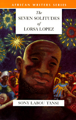 Image for Seven Solitudes of Lorsa Lopez (African Writers)