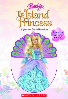 Barbie As The Island Princess (Junior Novelization (Scholastic)), Judy Katschke