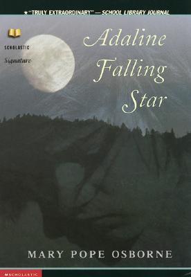 Adaline Falling Star, MARY POPE OSBORNE