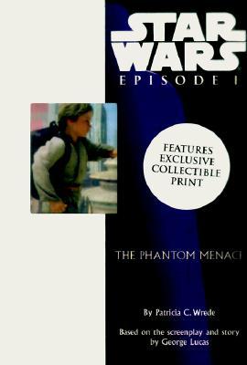 Star Wars: Episode #01: Collector's Edition, Patricia C. Wrede