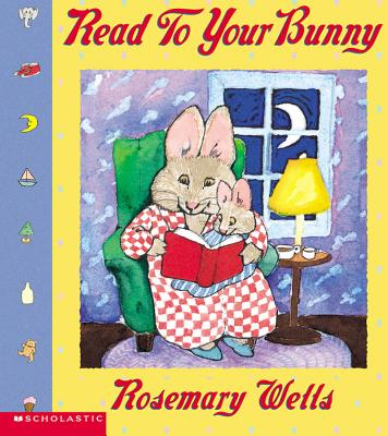 Read To Your Bunny (Max & Ruby), Wells, Rosemary