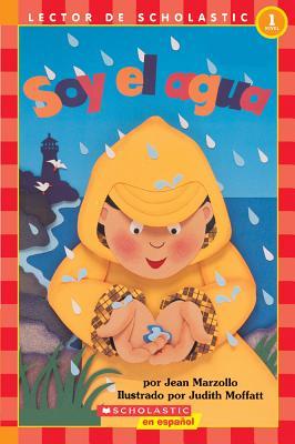 Soy el Agua (Hello Reader) (Spanish Edition), Marzollo, Jean