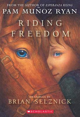 Riding Freedom (Scholastic Signature), PAM MUNOZ RYAN