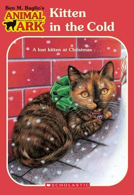"Kitten in the Cold (Animal Ark #13), ""Baglio, Ben M."""