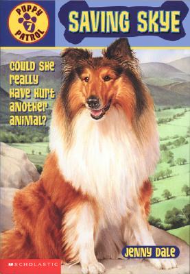 Image for Saving Skye (Puppy Patrol #7)