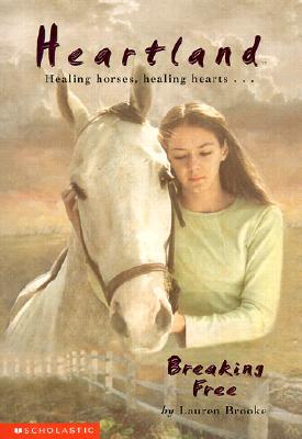 Breaking Free [Heartland #3], Brooke, Lauren