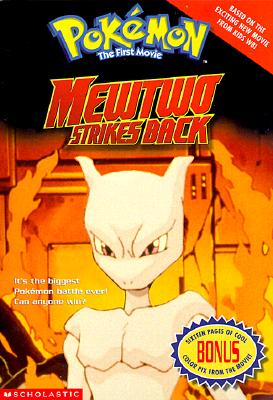 Image for Mewtwo Strikes Back (Pokemon, the First Movie)