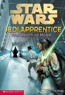 Image for Star Wars: Jedi Apprentice #15: The Death Of Hope