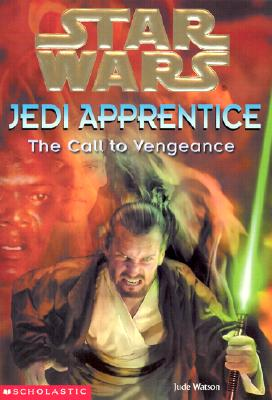 Image for Star Wars: Jedi Apprentice #16: The Call To Vengeance