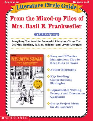 Image for Literature Circle Guide: From the Mixed up Files of Mrs. Basil E. Frankweiler: Everything You Need For Sucessful Literature Circles That Get Kids ... Loving Literature (Literature Circle Guides)