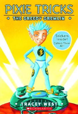 Image for The Greedy Gremlin (Pixie Tricks)