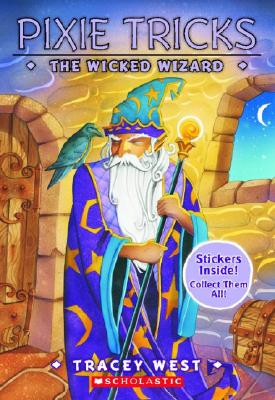 Image for The Wicked Wizard (Pixie Tricks #8)