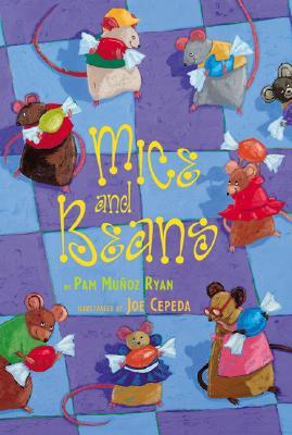 Mice And Beans, Munoz Ryan, Pam; Ryan, Pam Munoz