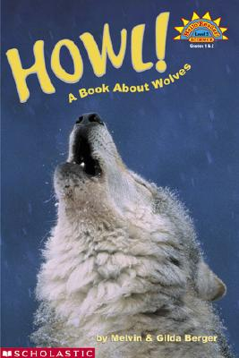 Image for Howl! A Book About Wolves (level 3) (Hello Reader)