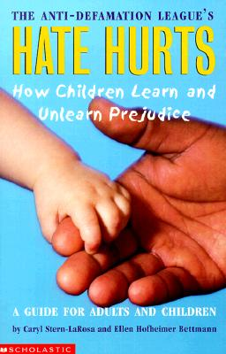 Image for Hate Hurts: How Children Learn and Unlearn Prejudice