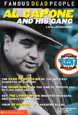 Image for Al Capone and His Gang (Famous Dead People)